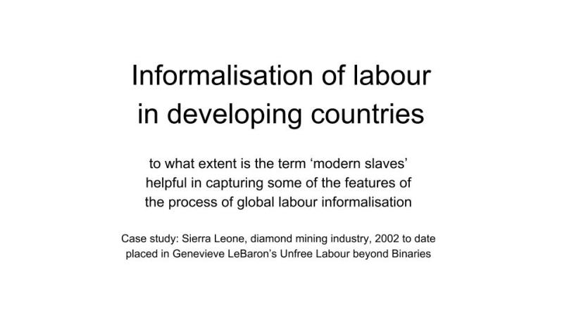 Informalisation of labour in developing countries G&D presentation